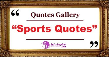 Sports Quotes and Sayings with Nature Photographs [Quotes Gallery]
