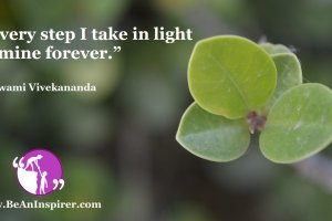 Every-step-I-take-in-light-is-mine-forever-Swami-Vivekananda-Bravery-Quote-Be-An-Inspirer-FI