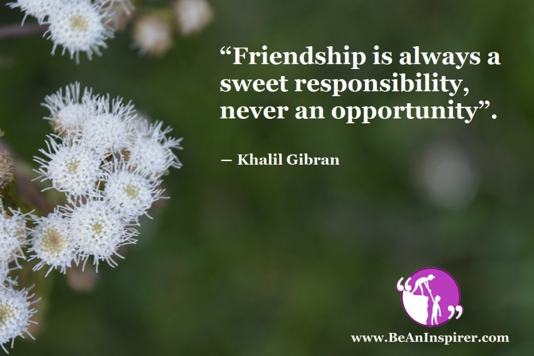 True Friendship: The Indulging Essence of a Sweet Responsibility