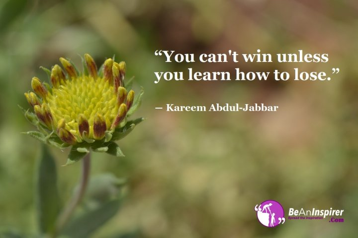 You-cant-win-unless-you-learn-how-to-lose-Kareem-Abdul-Jabbar-Sports-Quote-Be-An-Inspirer