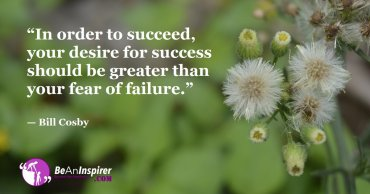 Bid Adieu To The Fear Of Failure And Welcome Positive Thoughts