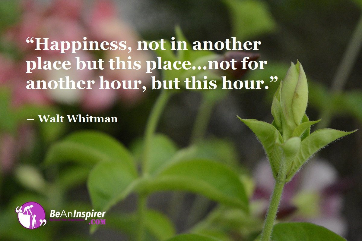 Get Happiness Now. Why Keep Waiting?