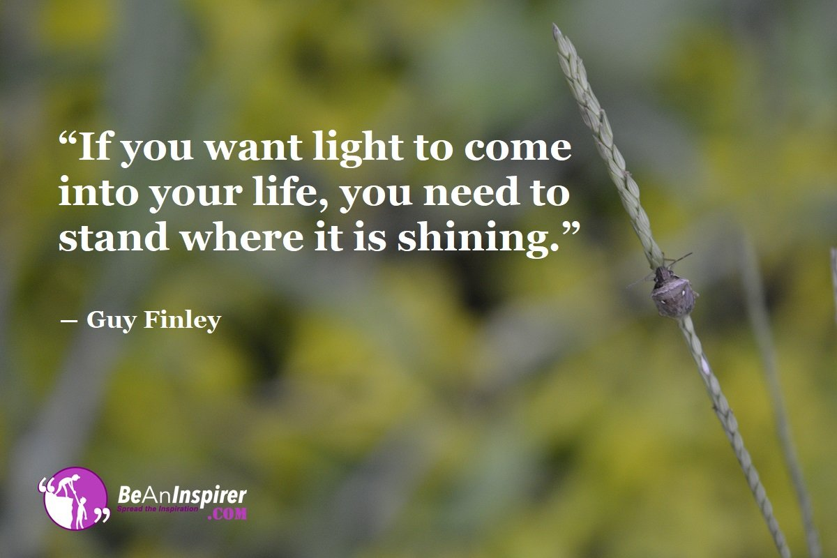 Light Dispels Darkness. Choose To Lighten Up Now