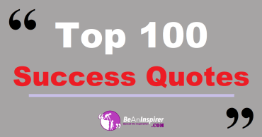 Top 100 Success Quotes and Sayings (with Nature Photographs)