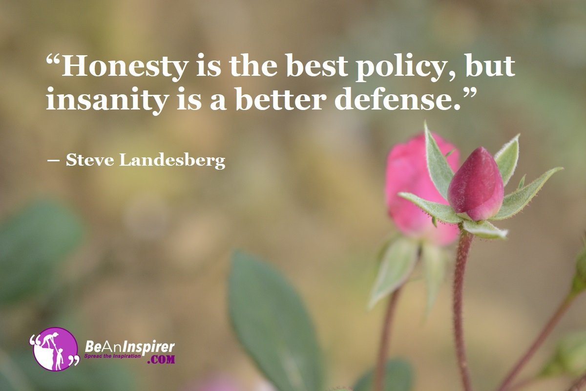 Top Reasons Which States That Honesty Is The Best Policy
