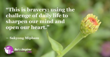 Can Simple Acts of Daily Life that Define Bravery?