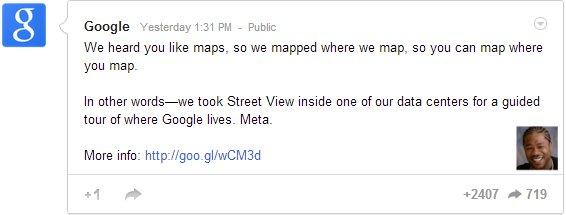 Google+ post from Google about Google Street view inside a Google Data Center that hosts Street View data.