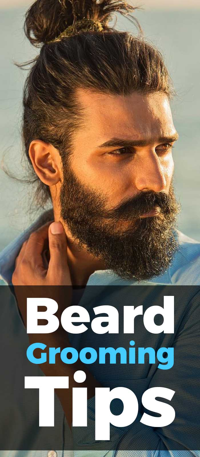 Beard Grooming Tips For Men.