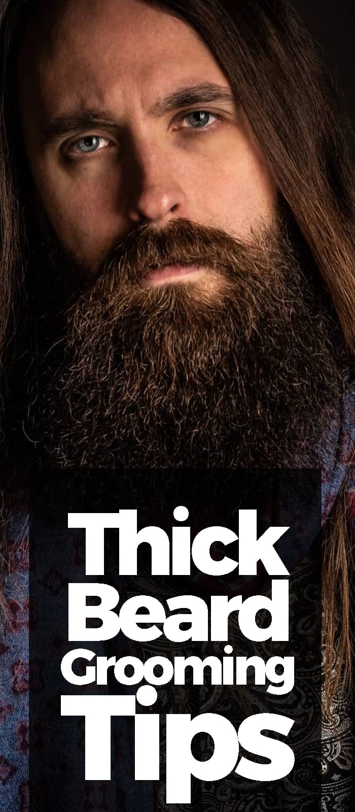 Thick Beard Grooming Tips