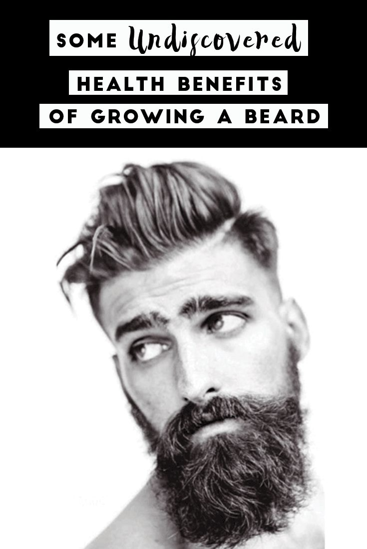growing a beard - health benefits