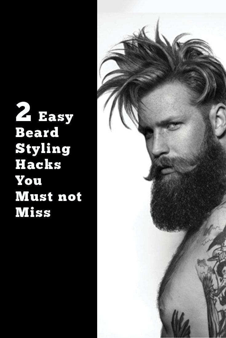 2 Easy Beard Styling Hack You Must not Miss
