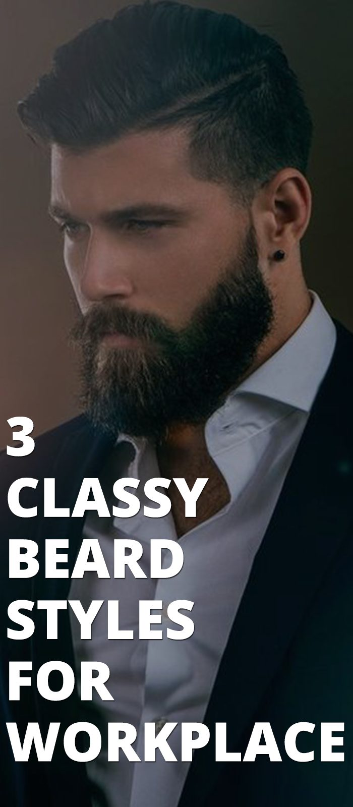 3 Classy Beard Styles For Workplace