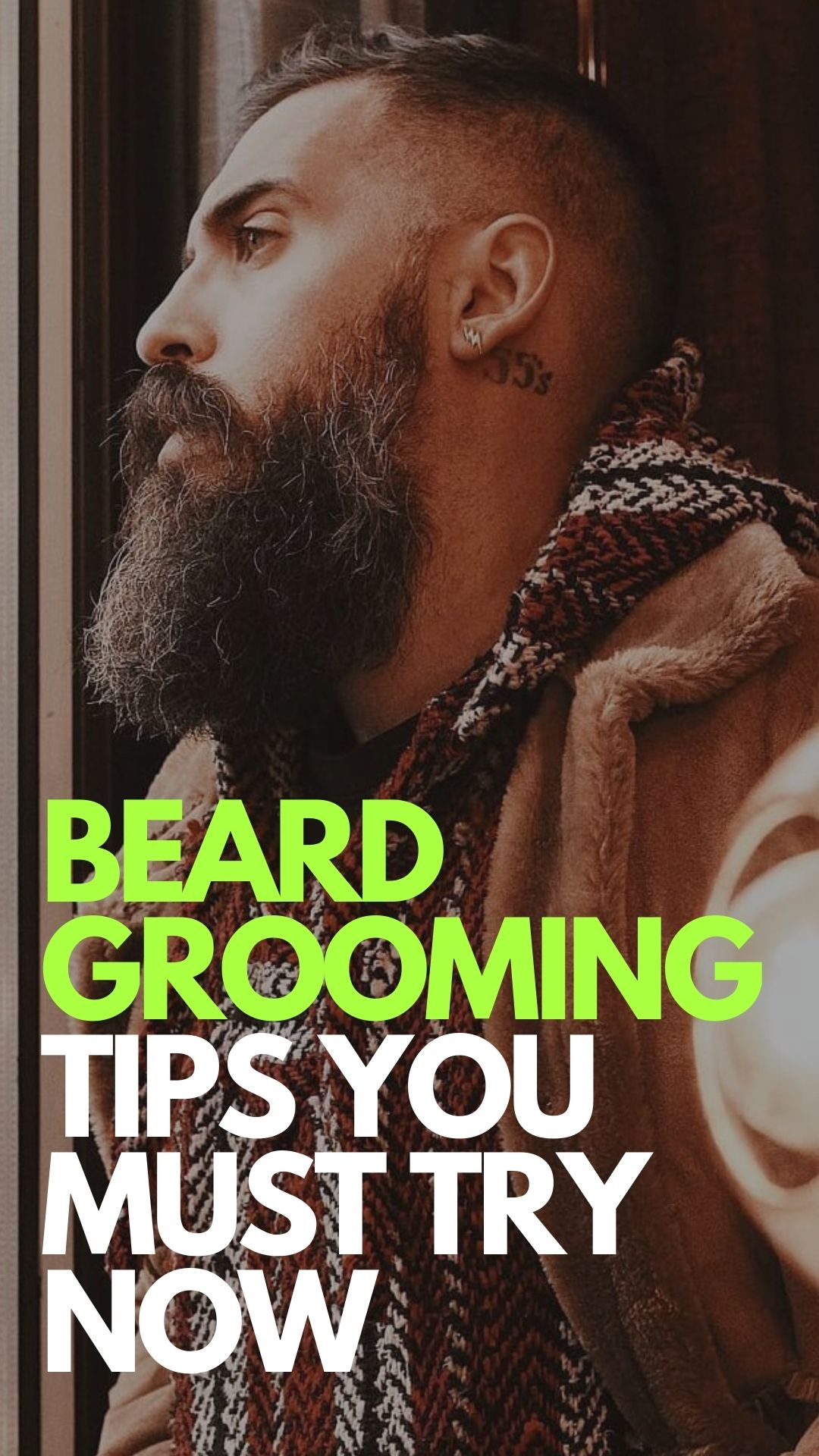Beard Grooming Tips You Must Try