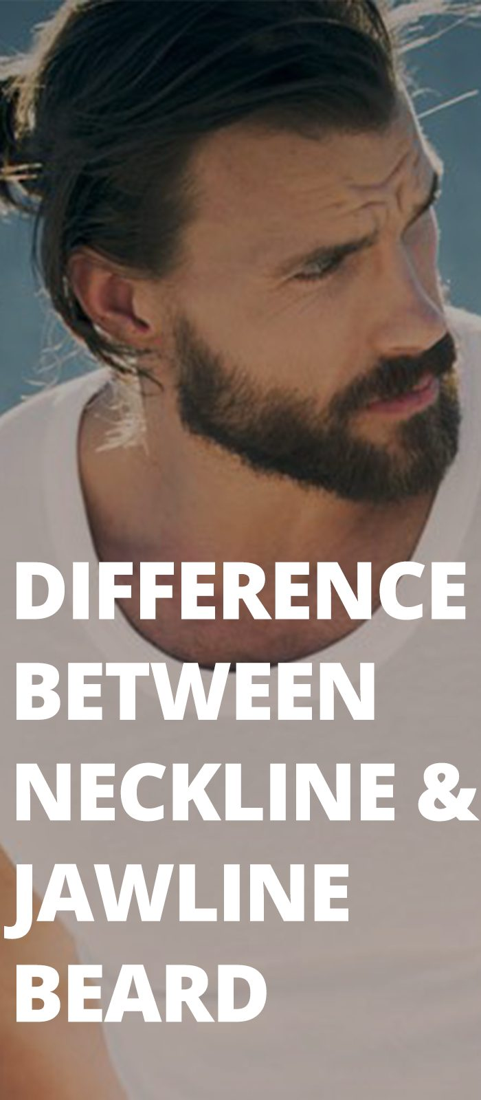 Difference Between Neckline & Jawline Beard