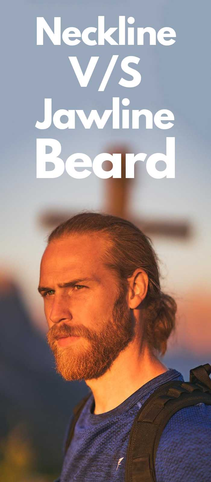 Neckline Beard VS Jawline Beard!