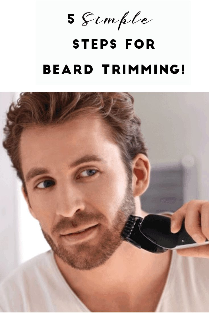 5 Simple (& Easy) Steps for Beard Trimming