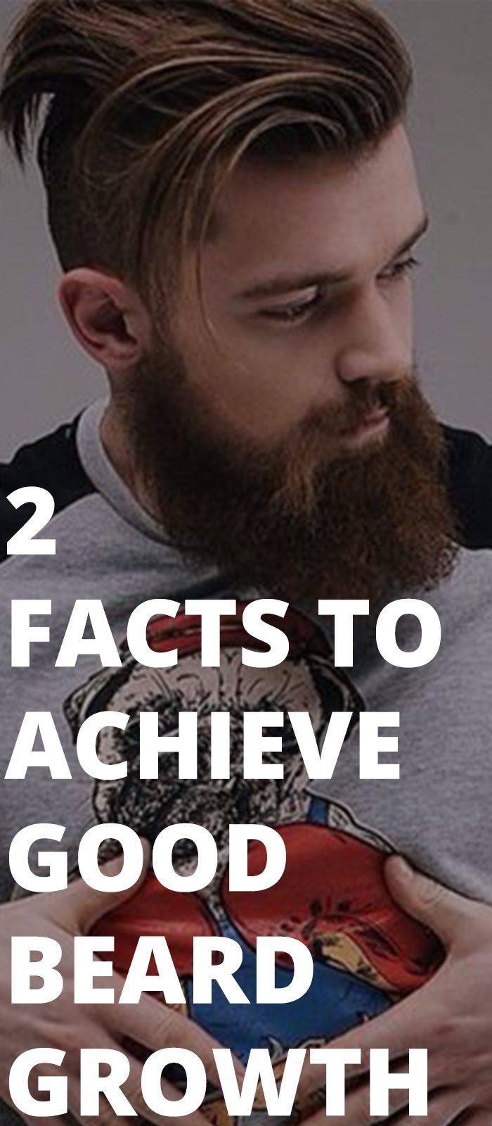 2 Facts To Achieve Good Beard Growth