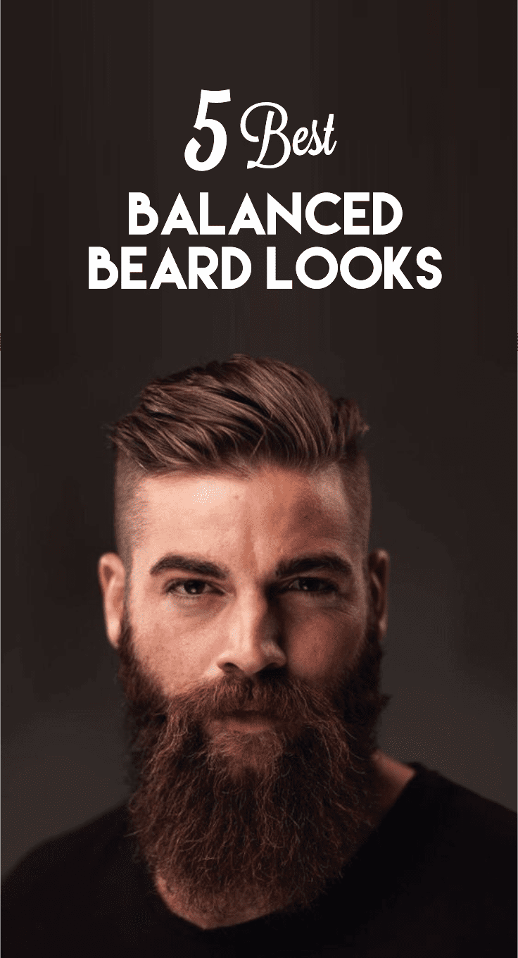 the-5-balanced-beard-looks