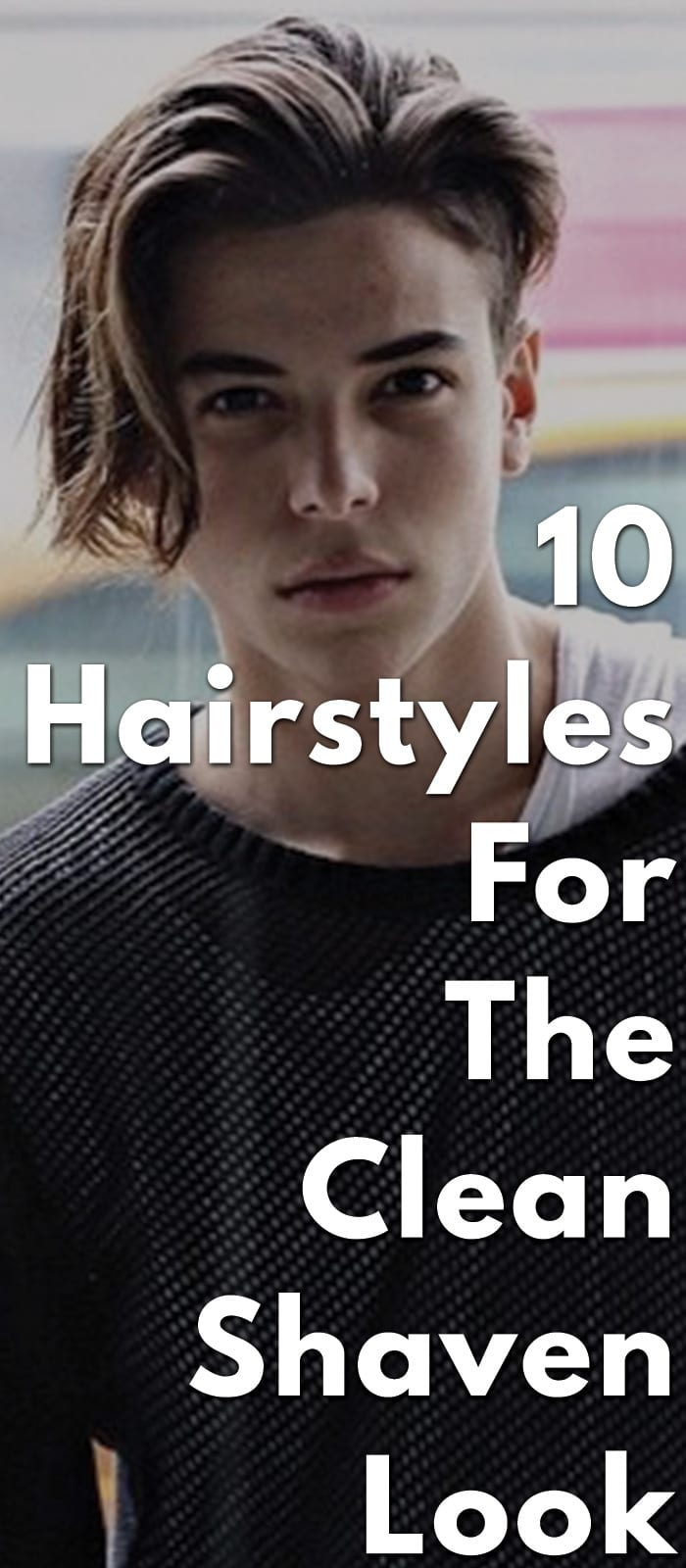 10-Hairstyles-For-The-Clean-Shaven-Look