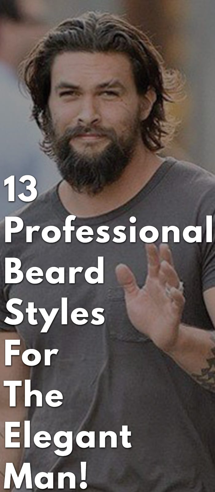 13-Professional-Beard-Styles-For-The-Elegant-Man!.