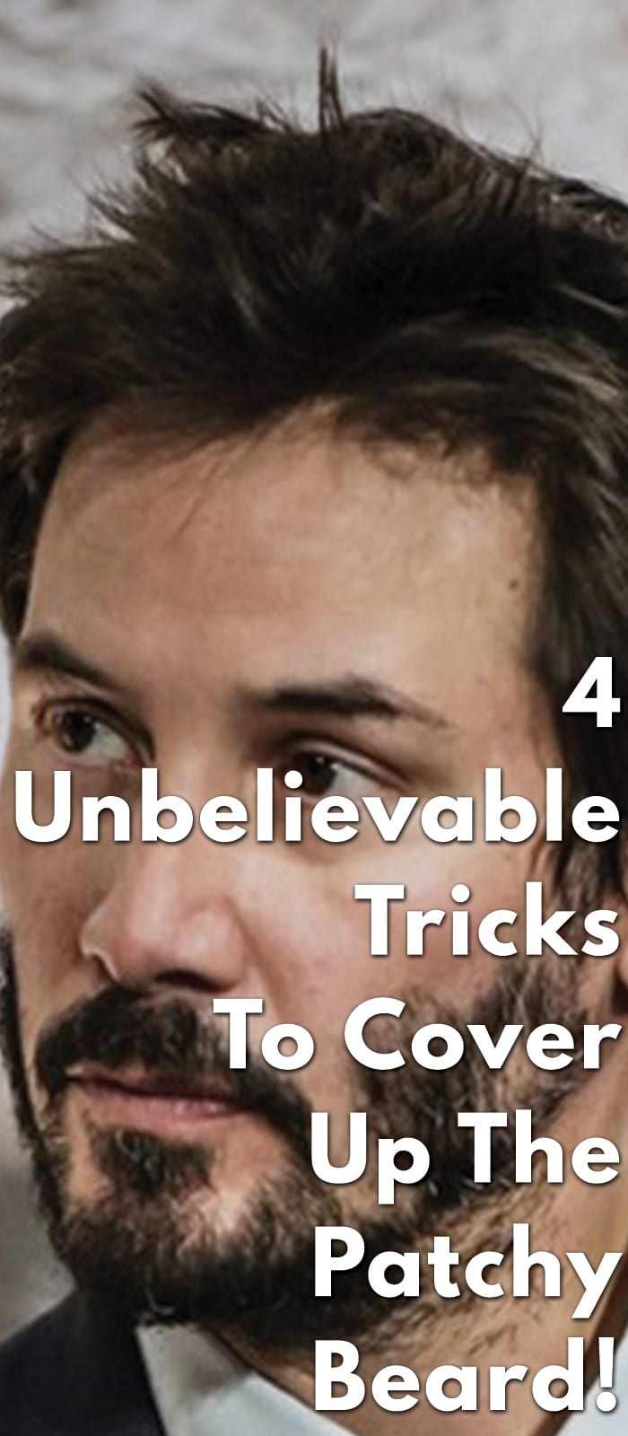 4-Unbelievable-Tricks-To-Cover-Up-The-Patchy-Beard!