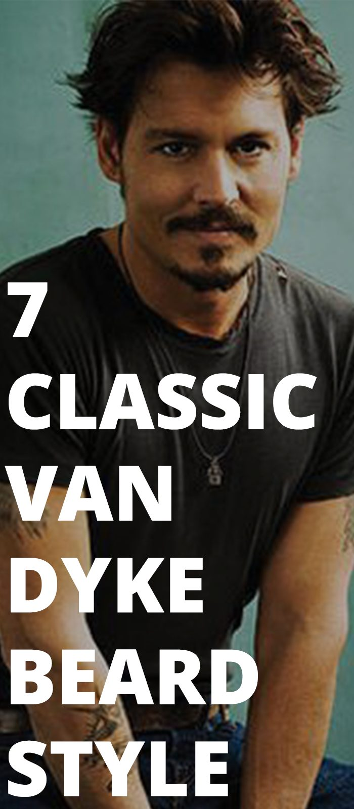 7 Classic Van Dyke Beard Style