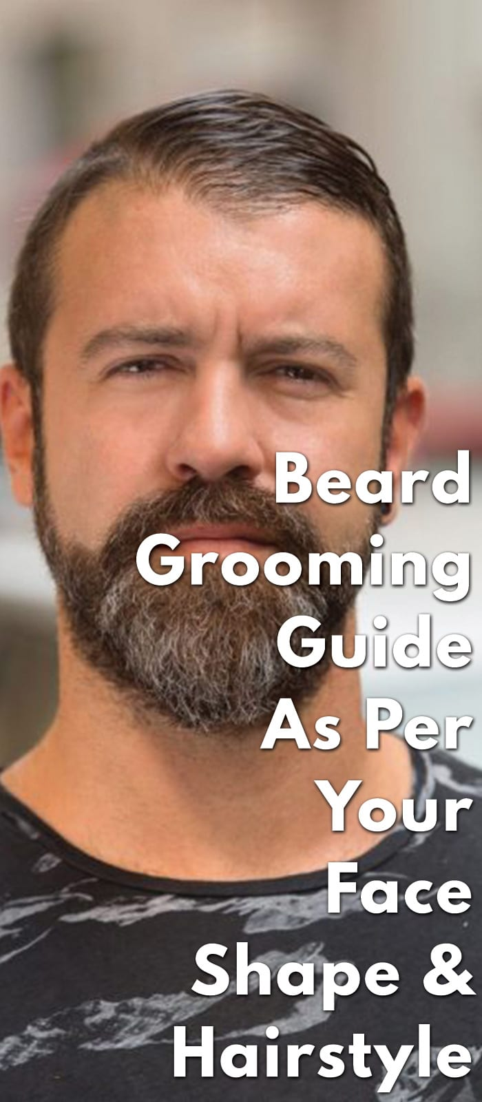 Beard-Grooming-Guide-As-Per-Your-Face-Shape-&-Hairstyle