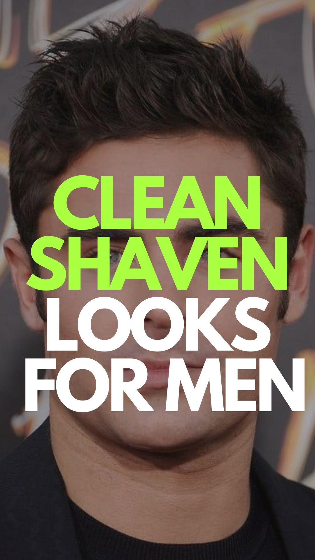 Clean Shaven Looks