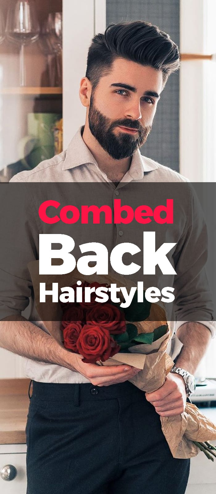 Combed Back Hairstyle with beards
