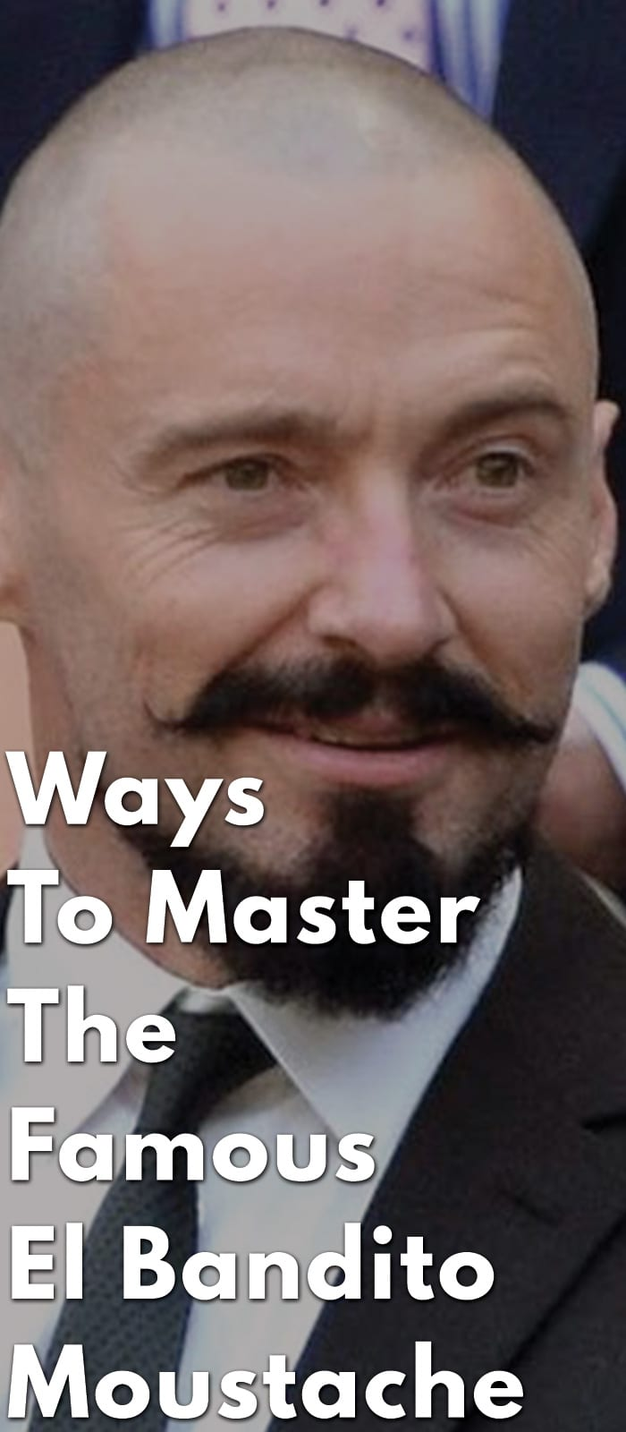 Ways-To-Master-The-Famous-El-Bandito-Moustache.