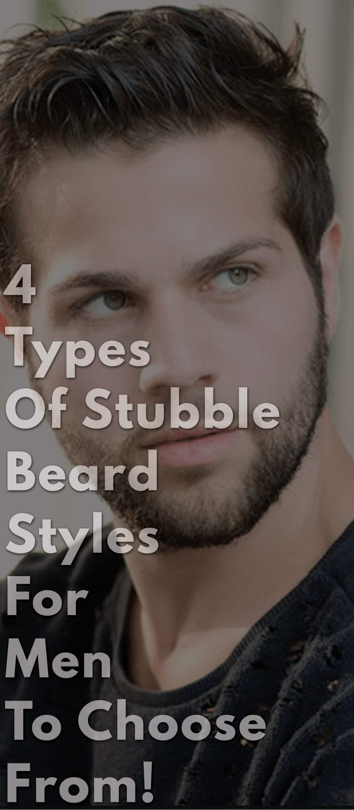 4-Types-Of-Stubble-Beard-Styles-For-Men-To-Choose-From!