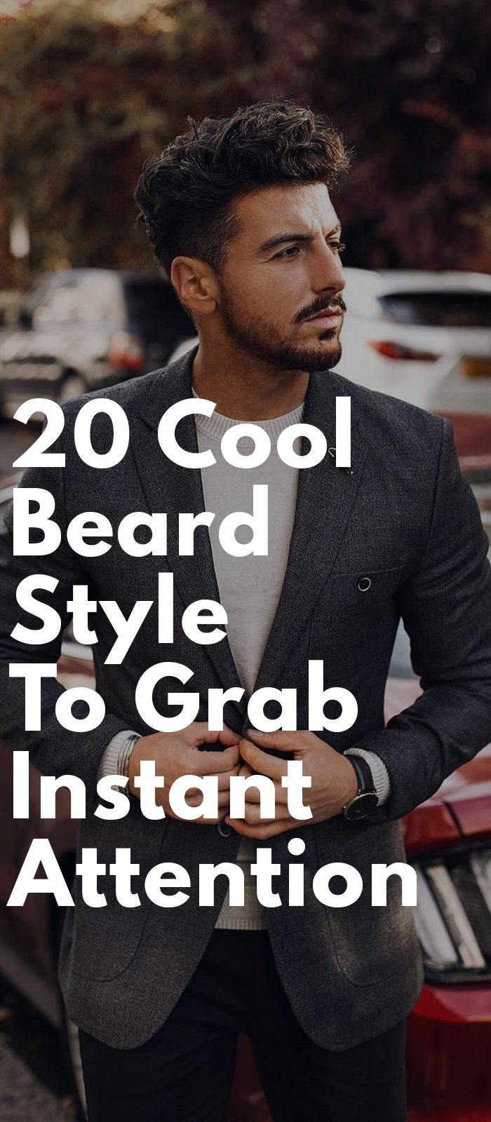 20 Cool Beard Styles To Grab Instant Attention