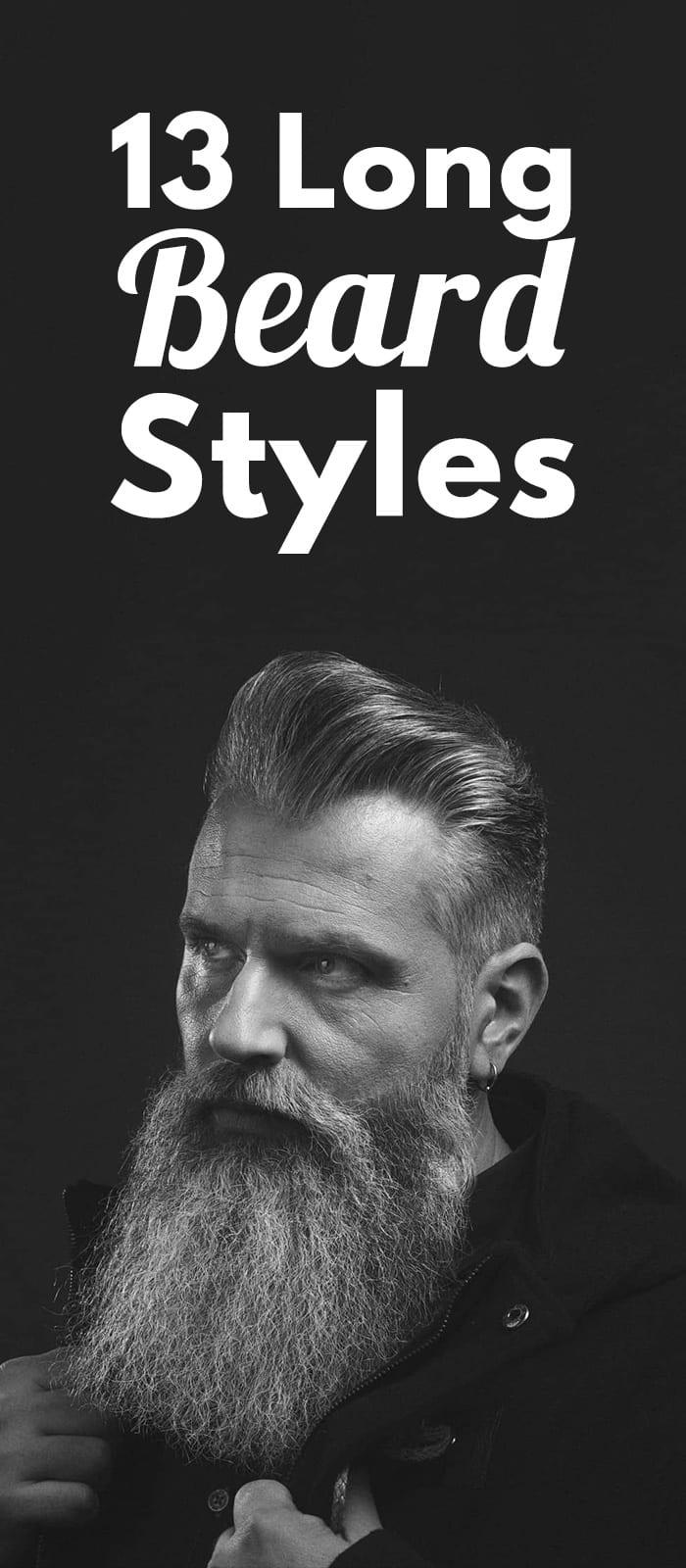 13 Long Beard Styles!