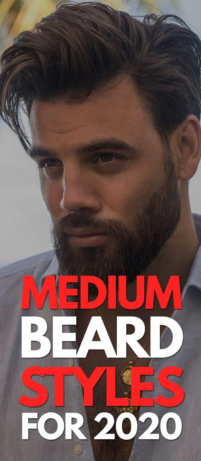 5 Cool Medium Beard Trends for 2020