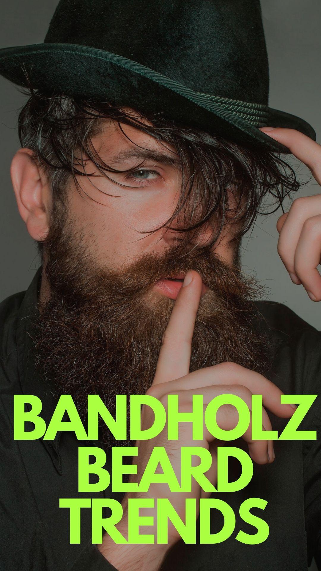 Bandholz Beard Trends of 2020