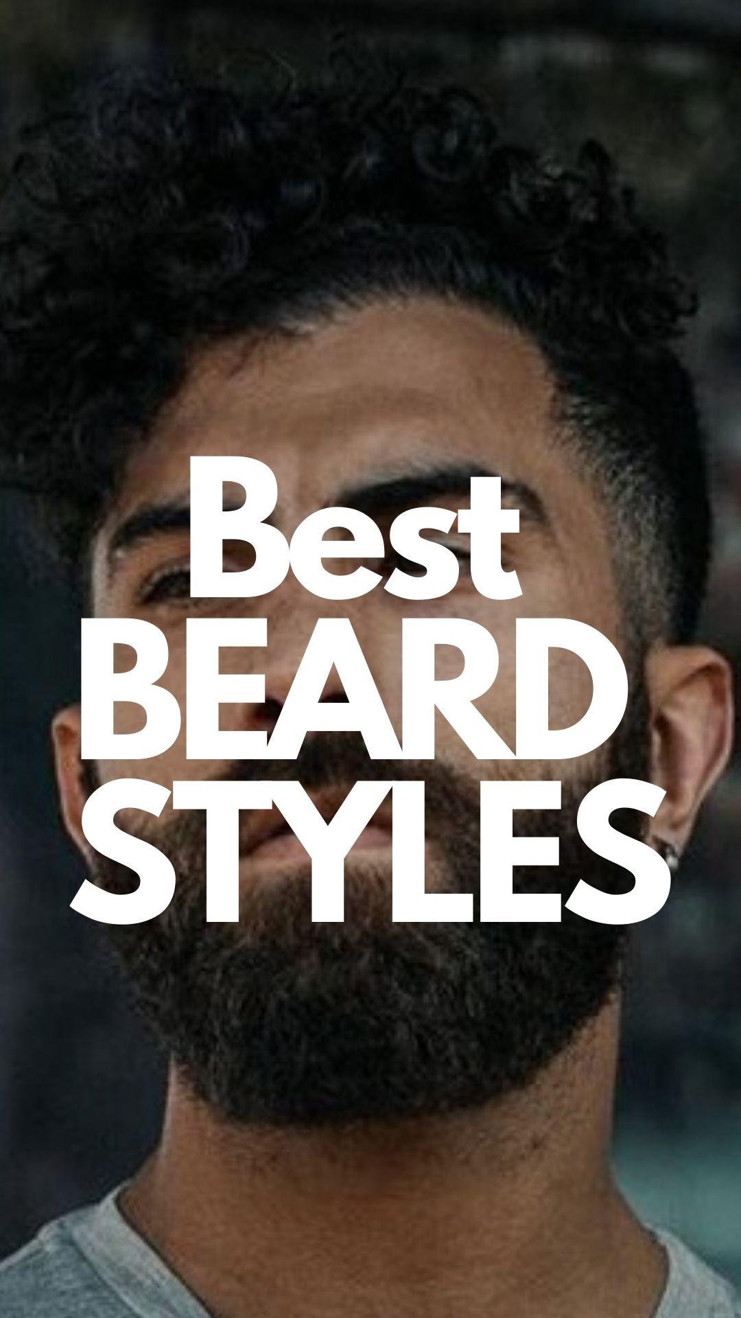 Best Beard Styles To Try In 2020