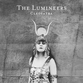 "Can't Stop Listening: ""Cleopatra"" by The Lumineers"