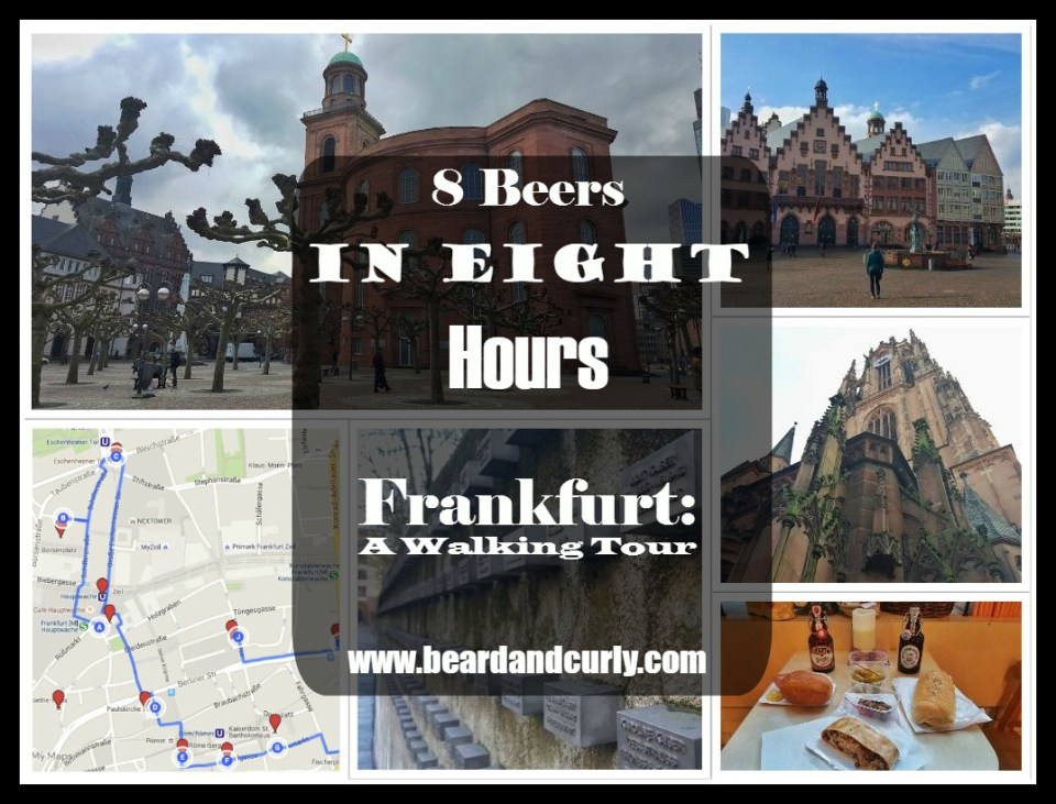 8 Beers in 8 Hours. Frankurt: A Walking Tour