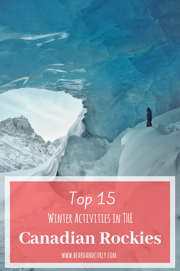 Top 15 Winter Activities in the Canadian Rockies, Winter in Alberta, Snowshoe, hike, ice climbing, Yoho, Banff, Jasper #winter #canada #snowshoe www.beardandcurly.com