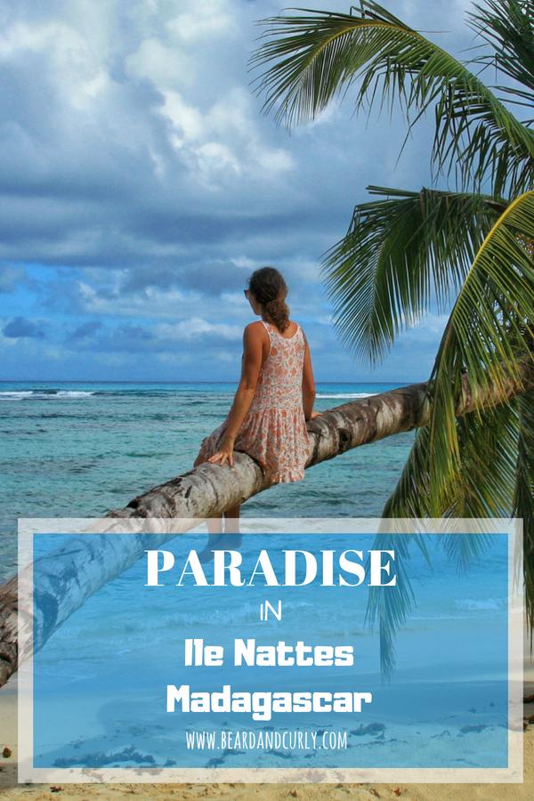 Paradise in Ile Nattes, Madagascar, Saint Marie, Tamatave, Beach, Island, Tropical #beach #holiday #vacation #madagascar www.beardandcurly.com