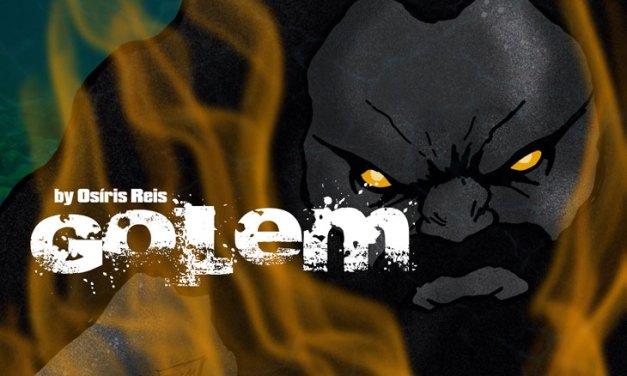 Golem – Cap 10 – Chamas