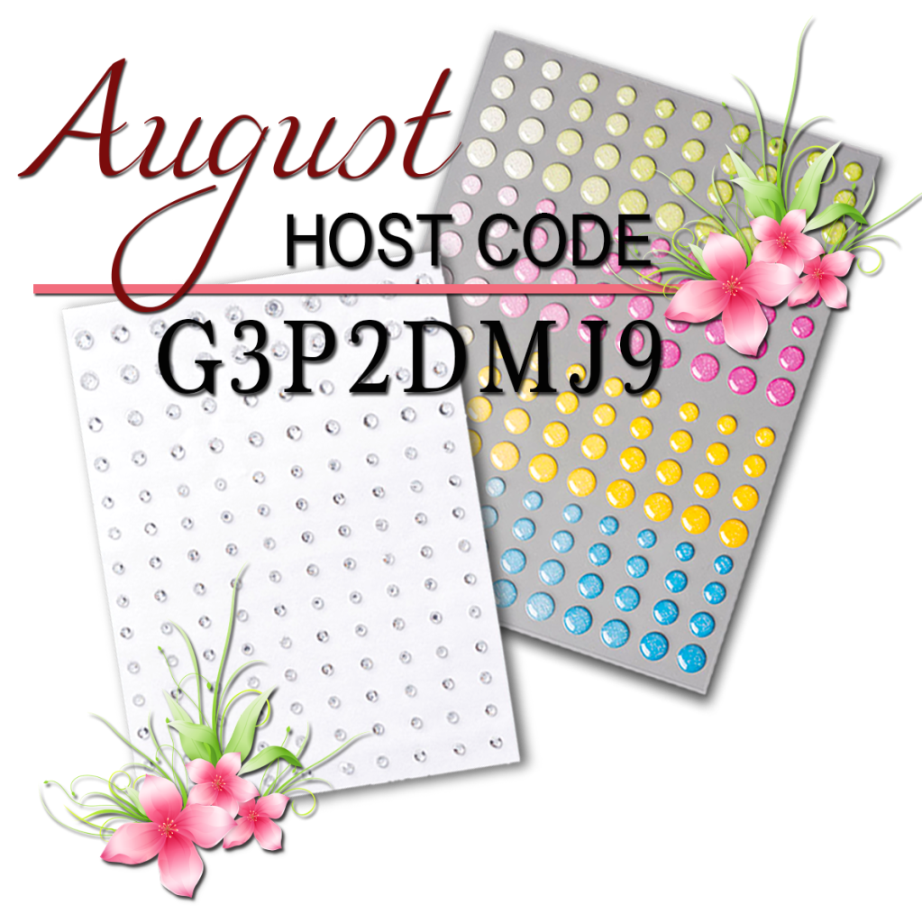 Host Code, August Host Code, Canadian Stampin Up Demonstrator, Card Making Blog, Card Making Blog Canada, Crafting in Canada, Glitter Gems Free, Kathie Zaban, Bearywishes, StampinKathie, Stampin Kathie, Stampin Up,
