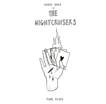 Pierre Omer and The Nightcruisers - Time Flies