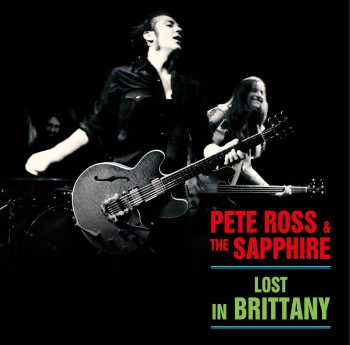 Pete Ross & The Sapphire - Lost In Brittany