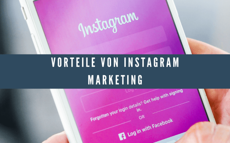 Vorteile von Instagram Marketing