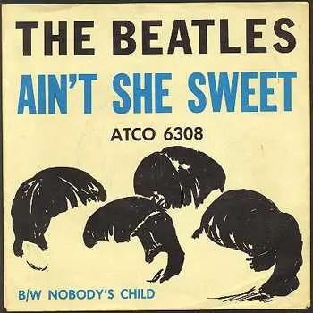 Ain't She Sweet single sleeve (US), 1964