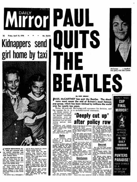 'Paul Quits The Beatles' –Daily Mirror, 10 April 1970