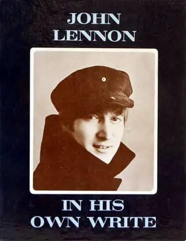 In His Own Write by John Lennon