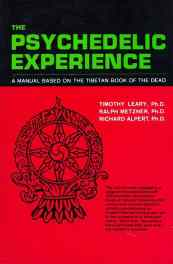 The Psychedelic Experience by Leary, Metzner and Alpert