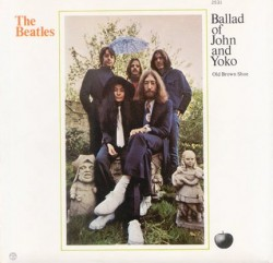 "The Beatles single ""The Ballad of John and Yoko"" b/w ""Old Brown Show"""